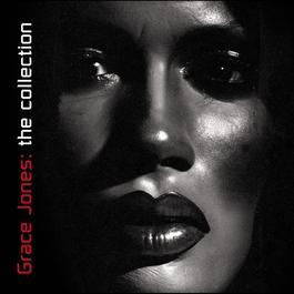 The Collection 2004 Grace Jones