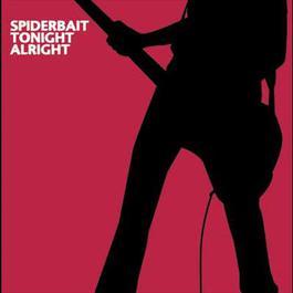 Tonight Alright 2005 Spiderbait