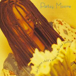 Hate Is A Thief (Album Version) 1994 Patsy Moore