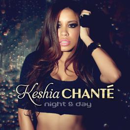 Night & Day 2011 Keshia Chante