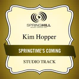 Springtime's Coming 2006 Kim Hopper
