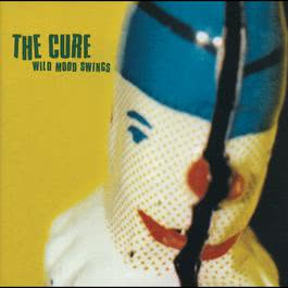 Wild Mood Swings 1996 The Cure