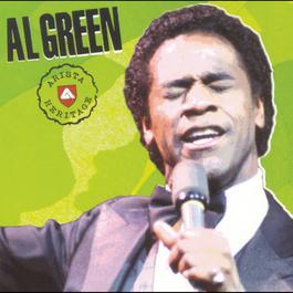 Arista Heritage Series: Al Green 1999 Al Green