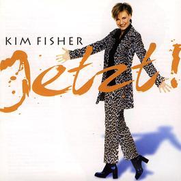 Jetzt! 1997 Kim Fisher
