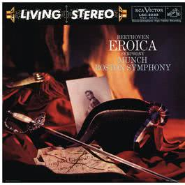 """Beethoven: Symphony No. 3 in E-Flat Major, Op. 55 """"Eroica"""" 2016 Charles Munch; Boston Symphony Orchestra"""