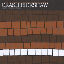 Crash Rickshaw 2001 Crash Rickshaw