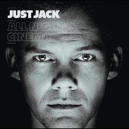 All Night Cinema 2009 Just Jack