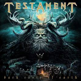 Dark Roots Of Earth 2018 Testament
