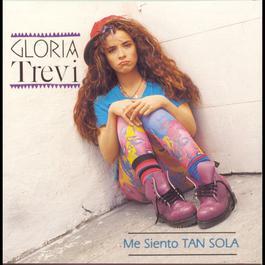 Me Siento Tan Sola 1992 Gloria Trevi