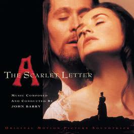 The Scarlet Letter  Original Motion Picture Soundtrack 1995 John Barry