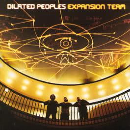 Expansion Team 2001 Dilated Peoples