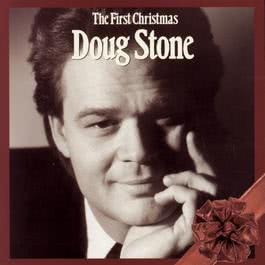 The First Christmas 1992 Doug Stone