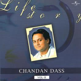 Life Story Vol. 2 2003 Chandan Dass