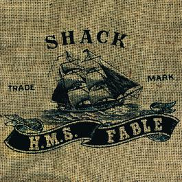 H.M.S. Fable 1999 Shack