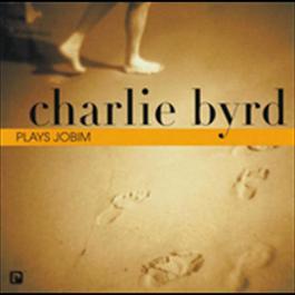 Plays Jobim 1982 Charlie Byrd