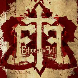 Bloodline 2009 Echoes The Fall