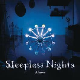 Sleepless Nights 2012 Aimer