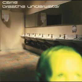 Breathe Underwater 1997 Carrie