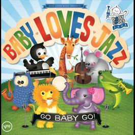 Go Baby Go 2006 Baby Loves Jazz