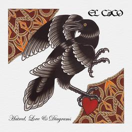 Hatred, Love and Diagrams 2012 El Caco