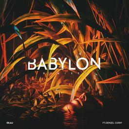 Babylon (feat. Denzel Curry) [Sober Rob & Oshi Remix] (Sober Rob & Oshi Remix) 2017 Ekali; Denzel Curry