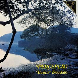 Percepção 2002 Eumir Deodato