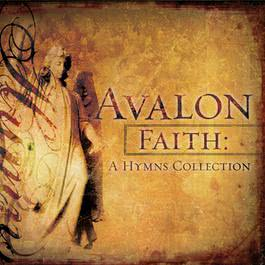 Faith: A Hymns Collection 2006 Avalon
