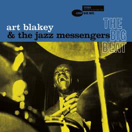 The Big Beat 2005 Art Blakey