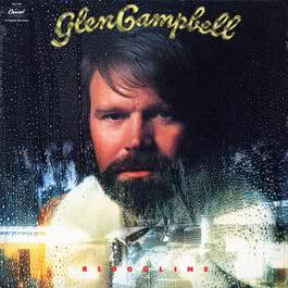 Bloodline 1976 Glen Campbell