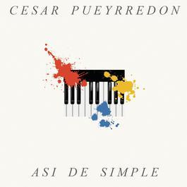 Así De Simple 2011 César Pueyrredón