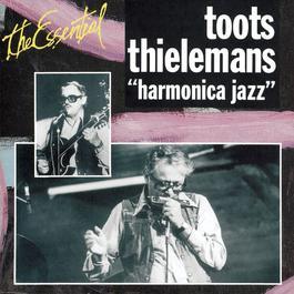 Essentiel Jazz - Harmonica Jazz 1993 Toots Thielemans