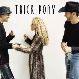 Not Hidden Track (Album Version) 2001 Trick Pony