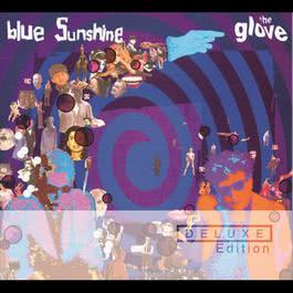Blue Sunshine - Deluxe Edition 2006 The Glove