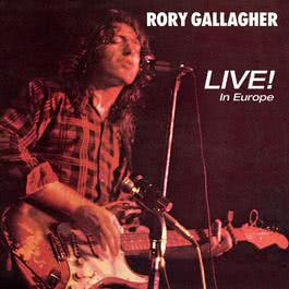 Live! In Europe 1972 Rory Gallagher