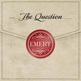 The Question 2005 Emery