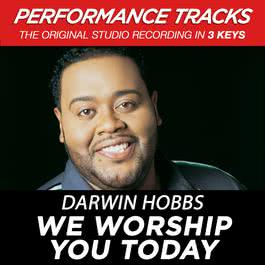 We Worship You Today 2003 Darwin Hobbs