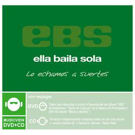 Lo Echamos A Suertes 2005 Ella Baila Sola