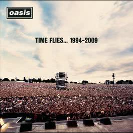 Time Flies...1994-2009 2010 Oasis