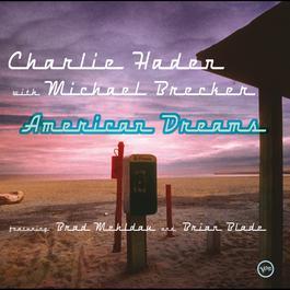 American Dreams 2002 Charlie Haden