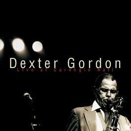 Dexter Gordon-Live At Carnegie Hall 1998 Dexter Gordon