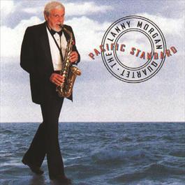 Pacific Standard 1997 The Lanny Morgan Quartet