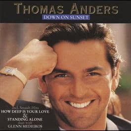 Down On Sunset 1992 Thomas Anders
