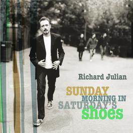 Sunday Morning In Saturday's Shoes 2008 Richard Julian