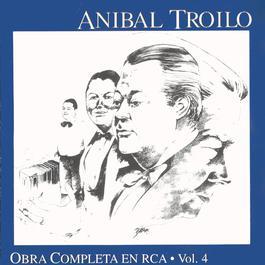 Obra Completa En RCA - Vol.4 2010 Anibal Troilo