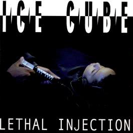 Lethal Injection 1994 Ice Cube