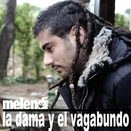 La Dama Y El Vagabundo 2008 Melendi