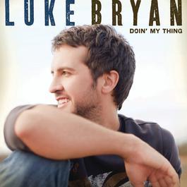 Doin' My Thing 2009 Luke Bryan