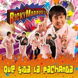 Que Siga la Pachanga 2010 Ricky Maravilla