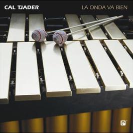 La Onda Va Bien 1980 Cal Tjader