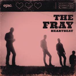Heartbeat 2011 The Fray